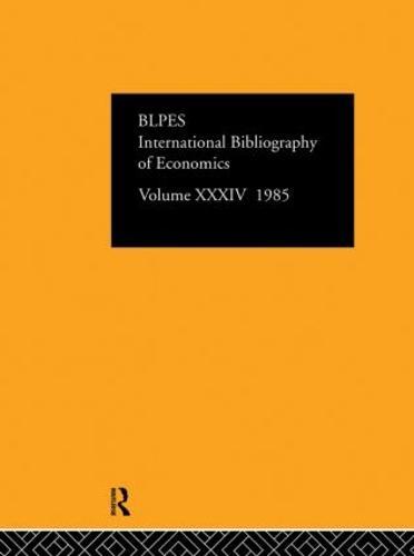 IBSS: Economics: 1985 Volume 34 (Hardback)