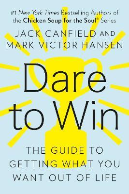 Dare to Win (Paperback)