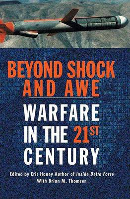 Beyond Shock and Awe: Warfare in the 21st Century (Hardback)