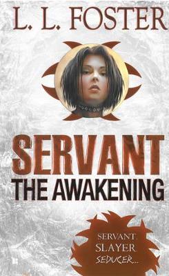 Servant: The Awakening (Paperback)