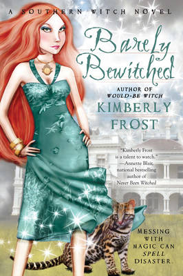 Barely Bewitched: A Southern Witch Novel (Paperback)