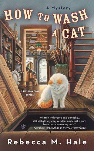 How to Wash a Cat - Cats and Curios Mystery 1 (Paperback)