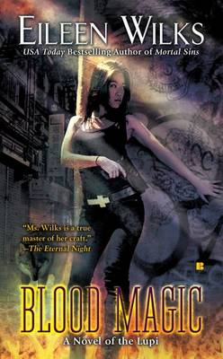 Blood Magic: A Novel of the Lupi (Paperback)