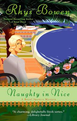 Naughty In Nice: A Royal Spyness Mystery (Hardback)