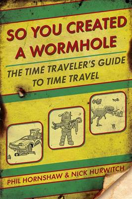 So You Created A WormholeTravel (Paperback)