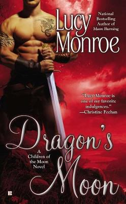 Dragon's Moon: A Children of the Moon Novel (Paperback)