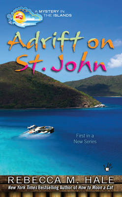 Adrift On St.john: A Mystery in the Islands (Paperback)