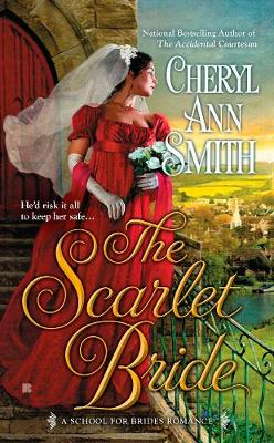The Scarlet Bride: A School of Brides Romance (Paperback)