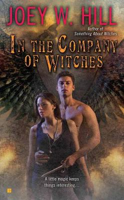 In The Company Of Witches (Paperback)