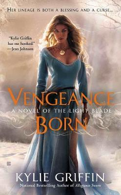 Vengeance Born: A Novel of the Light Blade (Paperback)