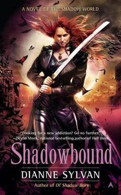 Shadowbound: A Novel of the Shadow World (Paperback)