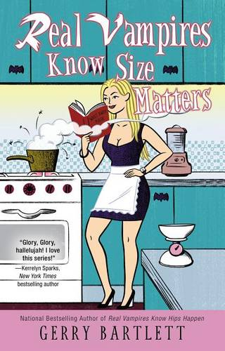 Real Vampires Know Size Matters - Real Vampires 10 (Paperback)