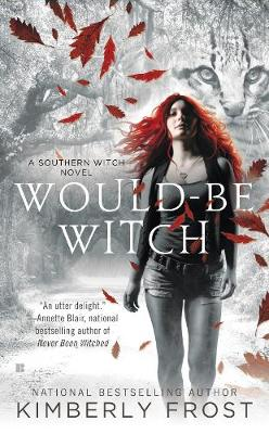 Would-be Witch: A Southern Witch Novel (Paperback)