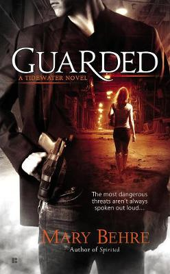 Guarded: A Tidewater Novel (Paperback)