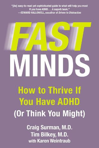 Fast Mind: How to Thrive If You Have ADHD (or Think You Might) (Paperback)