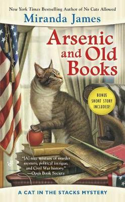 Arsenic And Old Books: A Cat in the Stacks Mystery (Paperback)