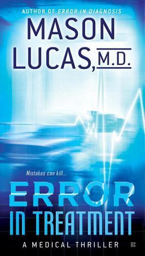 Error In Treatment: A Medical Thriller (Paperback)