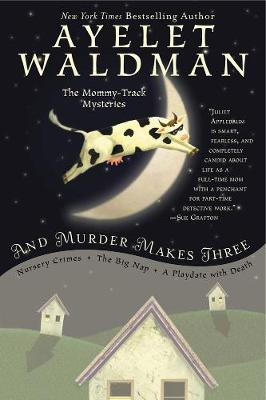 And Murder Makes Three (Paperback)