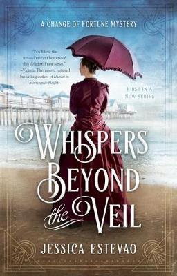 Whispers Beyond The Veil: A Change of Fortune Mystery (Paperback)