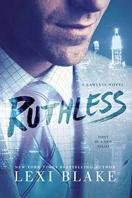 Ruthless: A Lawless Novel (Paperback)