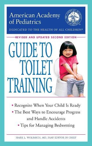 American Academy of Pediatrics Guide to Toilet Training (Paperback)