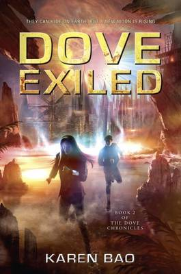 Dove Exiled: Dove Chronicles (Book 2) (Paperback)