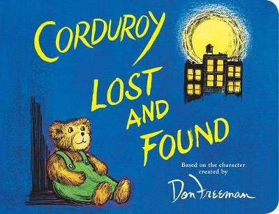 Corduroy Lost and Found (Board book)