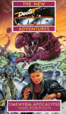 Timewyrm: Apocalypse - New Doctor Who Adventures (Paperback)