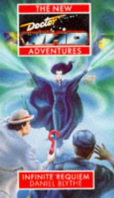 Doctor Who-Infinite Requiem - New Doctor Who Adventures (Paperback)