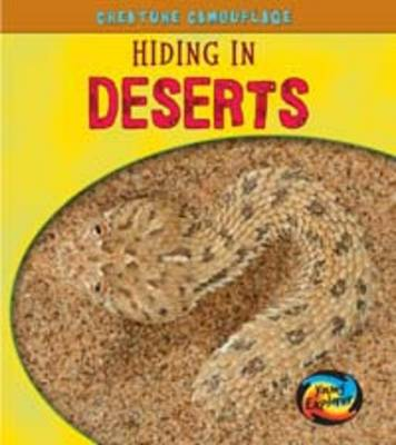 Hiding in Deserts - Young Explorer: Creature Camouflage (Hardback)