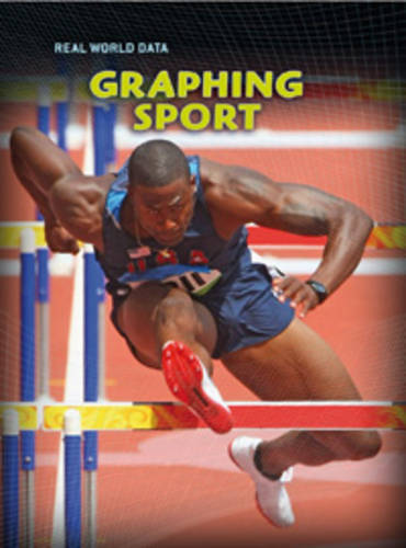 Graphing Sport - Real World Data (Hardback)