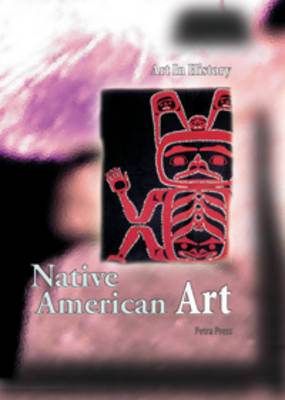 Native American Art - Art in History (Paperback)