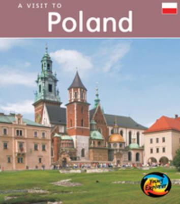 Poland - Young Explorer: A Visit to (Hardback)