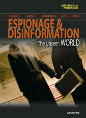 Espionage and Disinformation - Influence and Persuasion (Paperback)