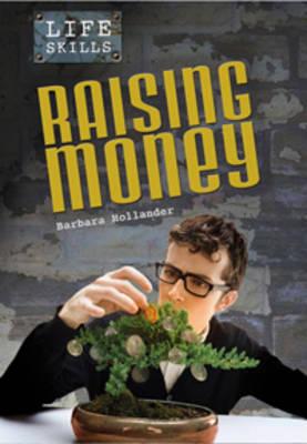 Raising Money - Life Skills (Hardback)