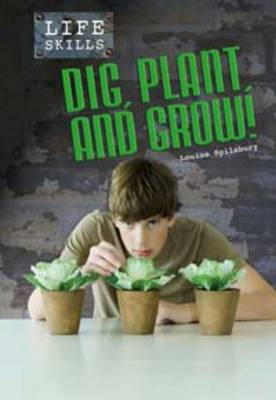 Dig, Plant and Grow - Life Skills (Paperback)