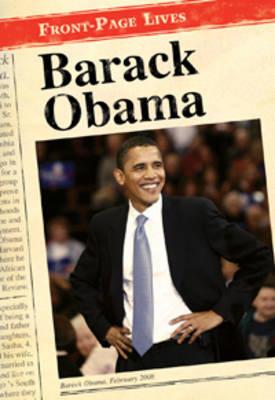 Barack Obama - Front-Page Lives (Hardback)