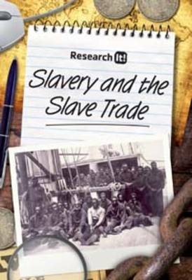 Slavery and the Slave Trade - Research it (Paperback)
