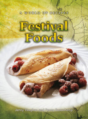Festival Foods - World of Recipes S. (Paperback)