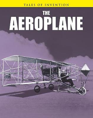 The Aeroplane - Tales of Invention (Hardback)