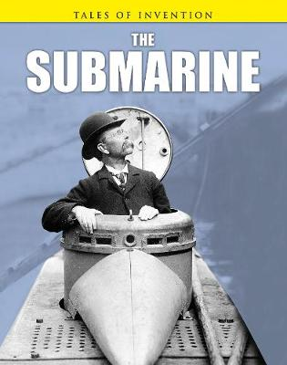 The Submarine - Tales of Invention (Hardback)