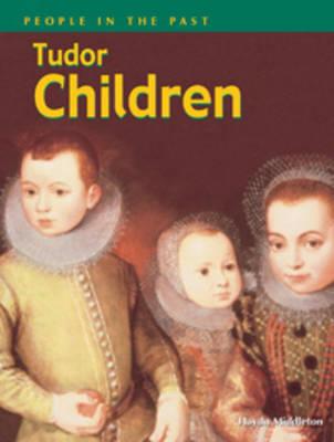 Tudor Children - People in the Past (Paperback)