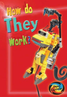 How Do They Work? Big Book - Young Explorer: How Do They Work? (Big book)