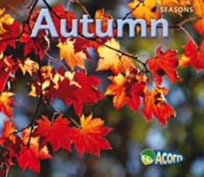 Autumn - Acorn: Seasons (Hardback)