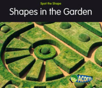 Shapes in Gardens - Acorn: Spot the Shape! (Paperback)