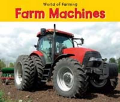 Farm Machines - Acorn: World of Farming (Paperback)