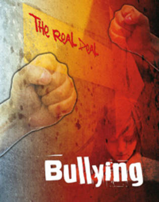 Bullying - The Real Deal (Paperback)