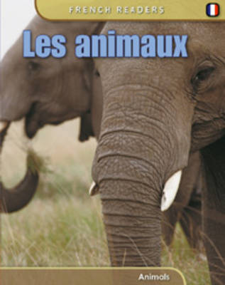 Animals - French Readers (Paperback)