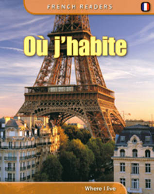 Where I Live - French Readers (Paperback)