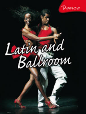 Latin and Ballroom - Dance (Paperback)
